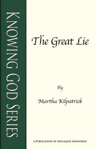 The Great Lie: Knowing God Series