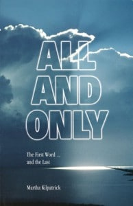 All and Only: The First Word and the Last