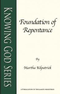 Foundation of Repentance: Knowing God Series