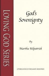 God's Sovereignty: Loving God Series