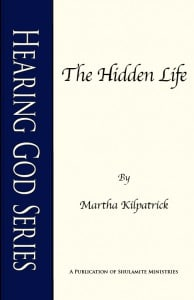The Hidden Life: Hearing God Series