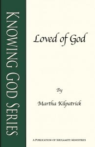 Loved of God: Knowing God Series