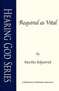 Required as Vital: Hearing God Series