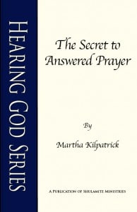 The Secret to Answered Prayer: Hearing God Series