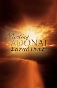 Meeting Adonai: Beloved Owner